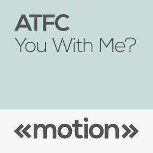 ATFC You With Me